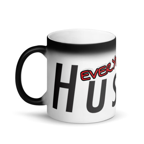 0005. Hustle.® 'EVERYDAY HUSTLE.' MAGIC MUG