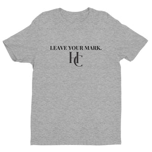 """LEAVE YOUR MARK."" LEGACY FITTED T - Hustle Culture 