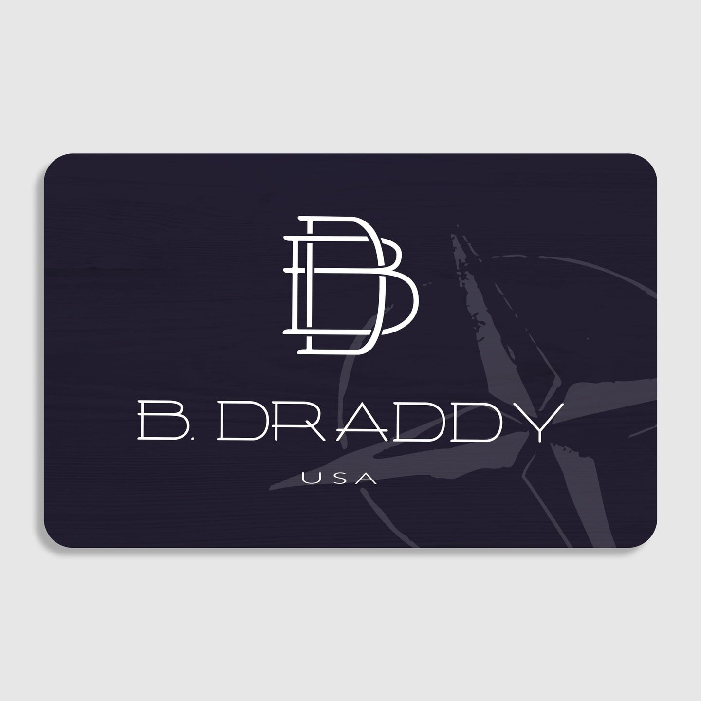 GIFT CARD - B.Draddy