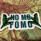 NO MO FOMO Sticker