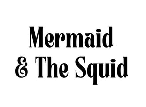 Mermaid and the Squid