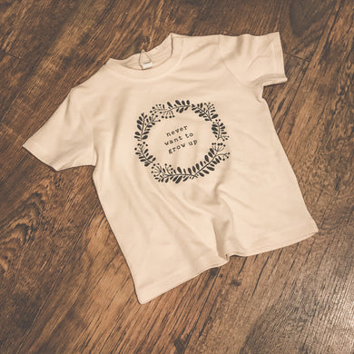 Never want to grow up, T-Shirt infant