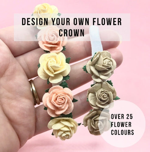 Design your own rose flower crown