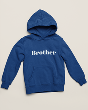 Load image into Gallery viewer, Sister / Brother  hoodie