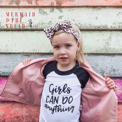 Girls Can Do Anything  Baseball Shirt
