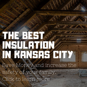 Best Insulation in Kansas City
