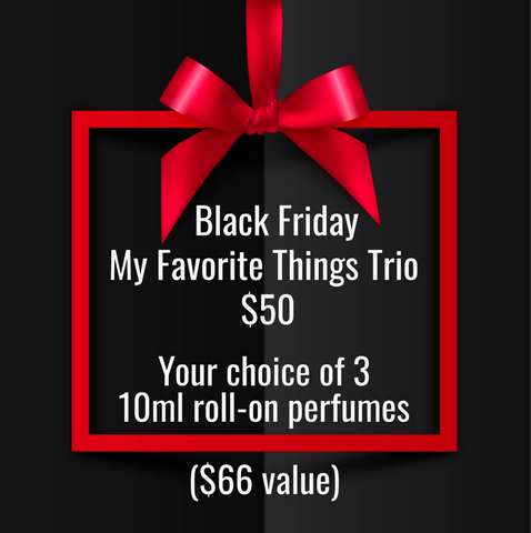BLACK FRIDAY MY FAVORITE THINGS TRIO