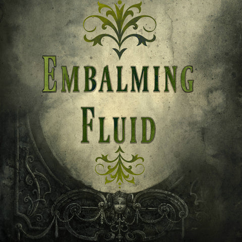 Embalming Fluid (Green tea, White tea, French lime, Eucalyptus, Mint, White floral, Fern)