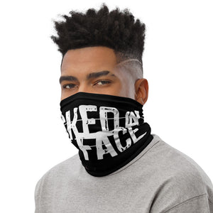 Kicked in the Face - Neck Gaiter