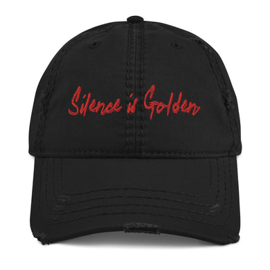 Silence is Golden - Distressed Dad Hat