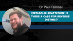 Joseph Agu/Paul Rimmer: Nutrition For Hypertrophy & Metabolic Adaptation