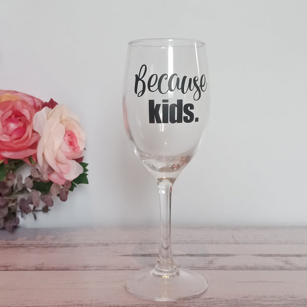 Because kids | Wine Glassware