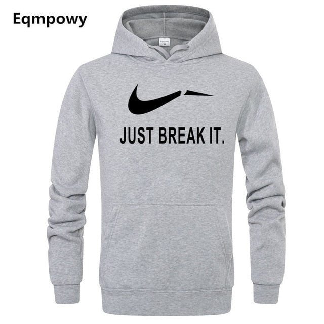 Eqmpowy 2018 Autumn Winter Casual brand Long sleeved men hooded JUST BREAK IT Hip-Hop Print Hoodies Sweatshirts clothing-novahe