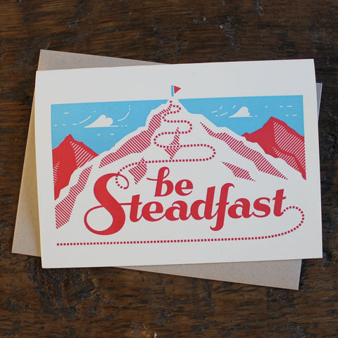 Be Steadfast Cards
