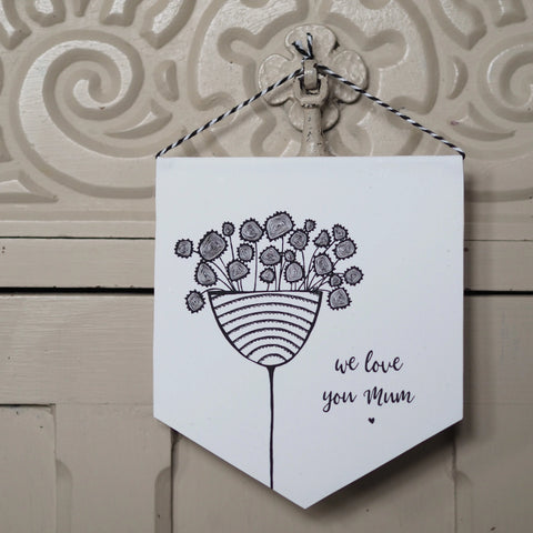 We Love You Mum - Mini Pennant and Card Set