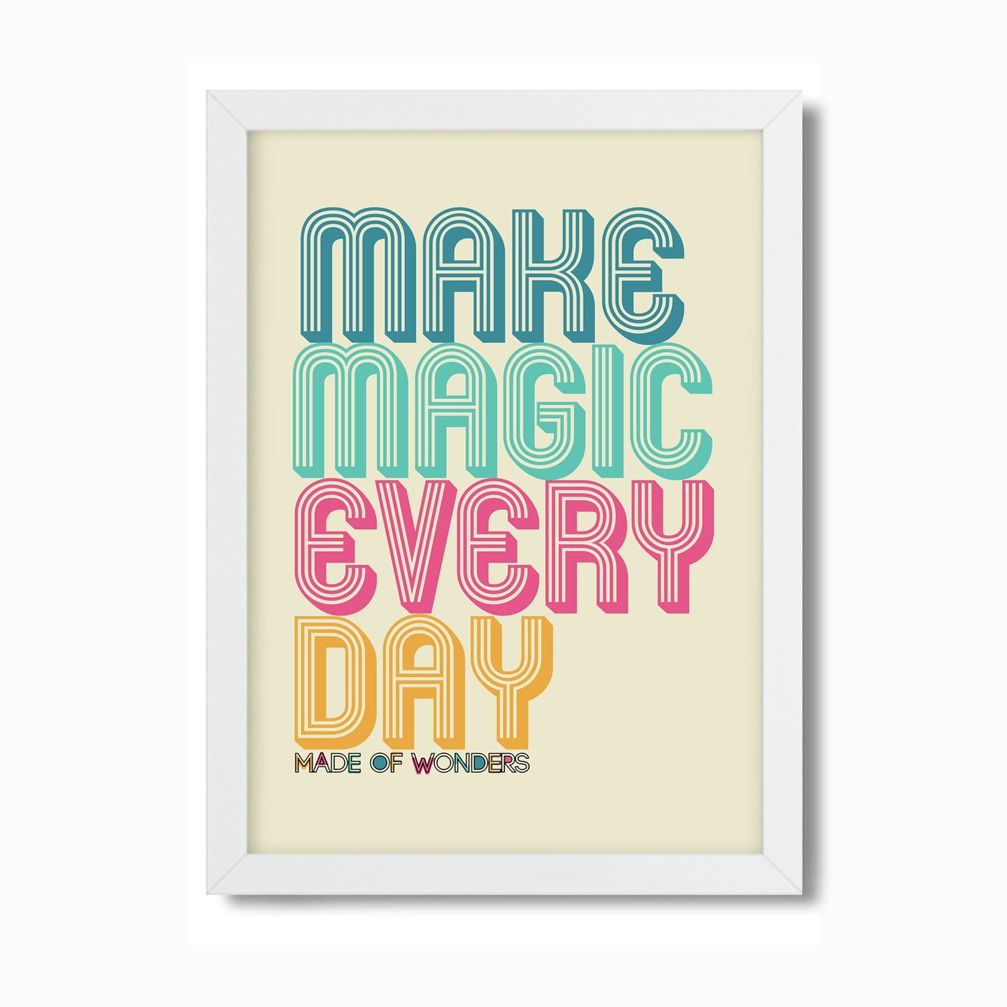 Make Magic Everyday Art Print