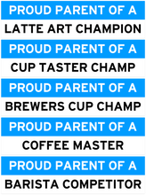 Load image into Gallery viewer, Proud Coffee Parent Bumper Stickers