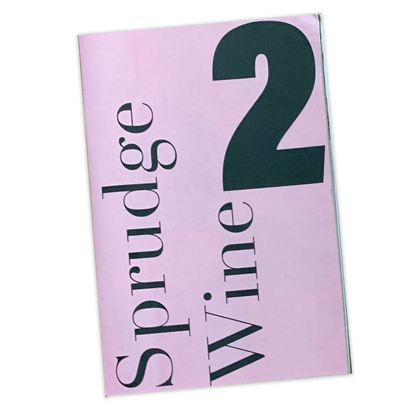Sprudge Wine Zine Year Two
