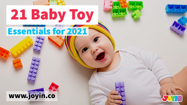 21 Baby Toy Essentials of 2021