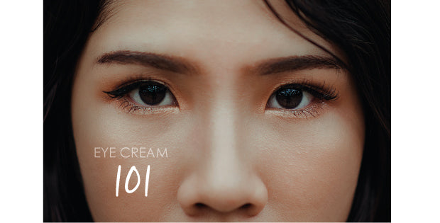 Eye Cream 101 ( featuring Age Lock Miracle Eye Cream )
