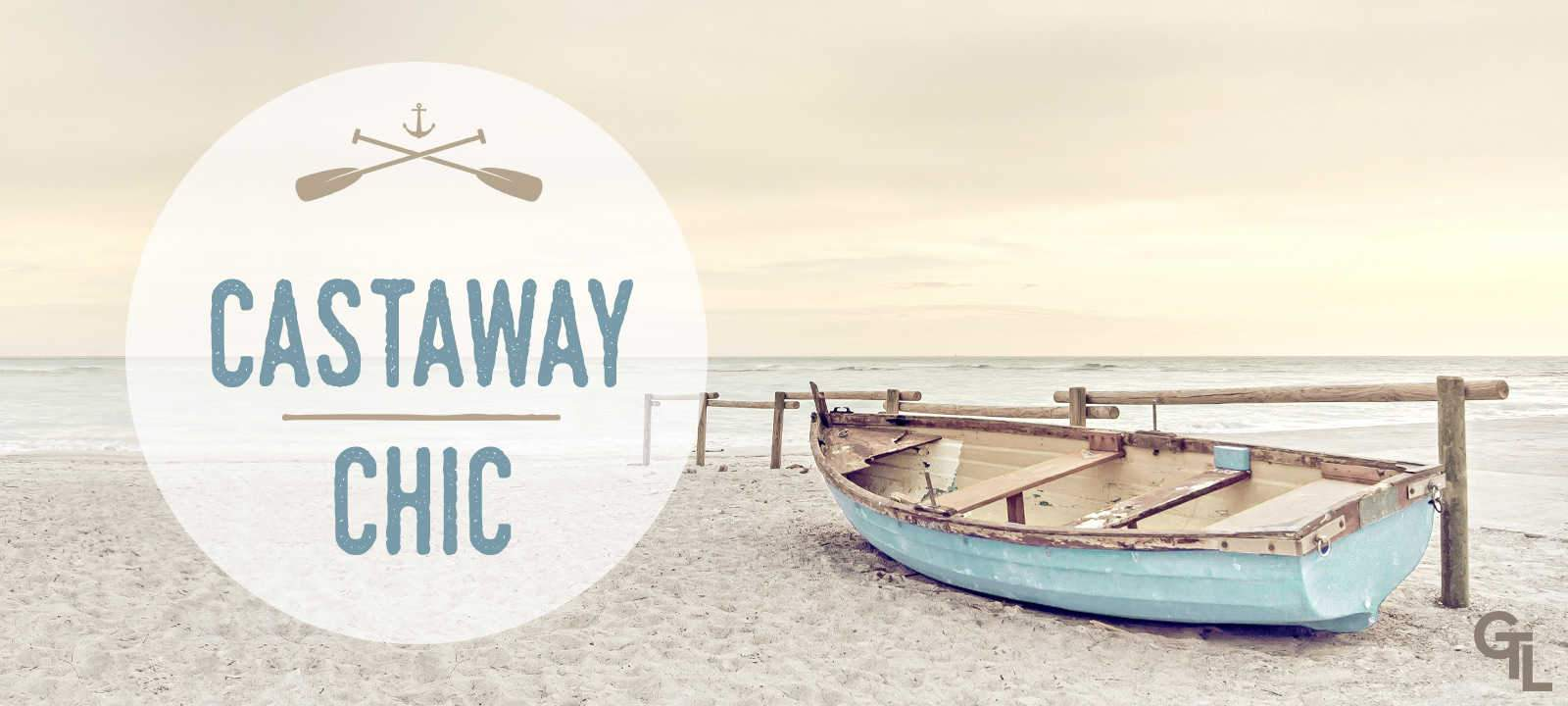 Castaway Chic Coastal Home Decor