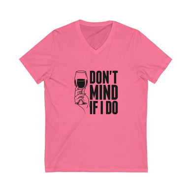 Don't Mind If I Do | Women's Jersey Short Sleeve V-Neck Tee