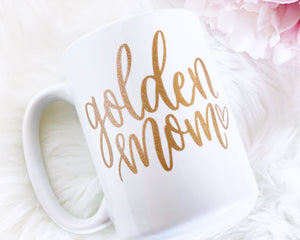 Golden Mom Coffee Mug - Details Matter Studio