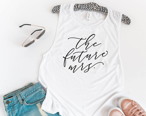 The Future Mrs Muscle Tank - Details Matter Studio