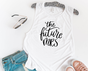 The Future Mrs Muscle Tee - Details Matter Studio