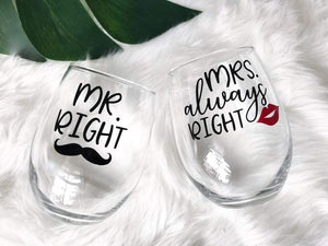 Mr. Right & Mrs. Always Right Wine Glass Set - Details Matter Studio