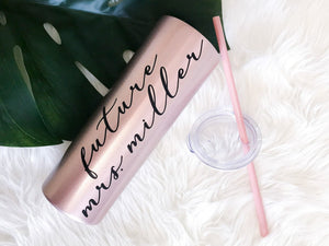 Personalized Future Mrs. Stainless Steel Tumbler