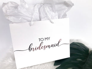 To My Bridesmaid Gift Bag