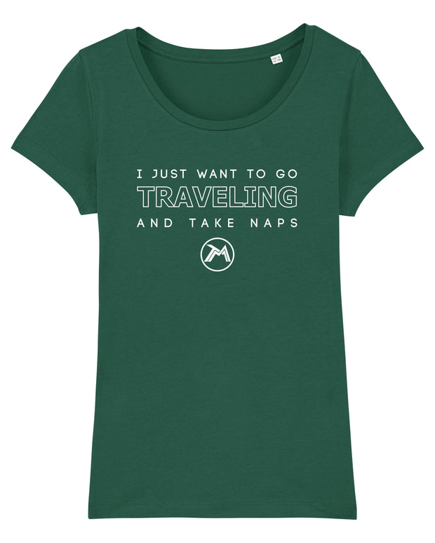 T-shirt Traveling and Take Naps Femme