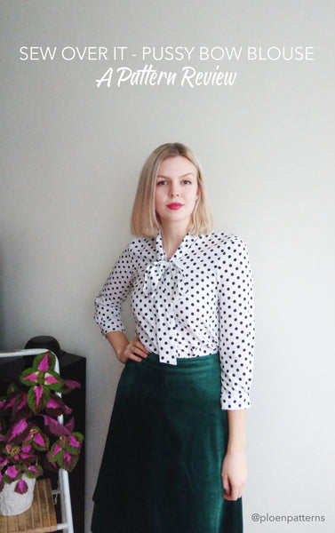 Pattern Review: Pussy Bow Blouse by Sew Over It