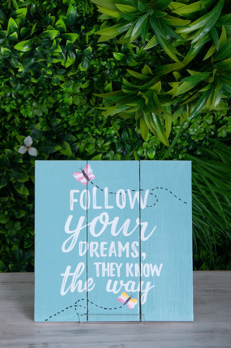 VVLH159 - SIGN BOARDS 30x30cm - FOLLOW YOUR DREAMS