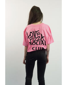 "T-shirt ""Love Pizza Social Club"" pink fluo"