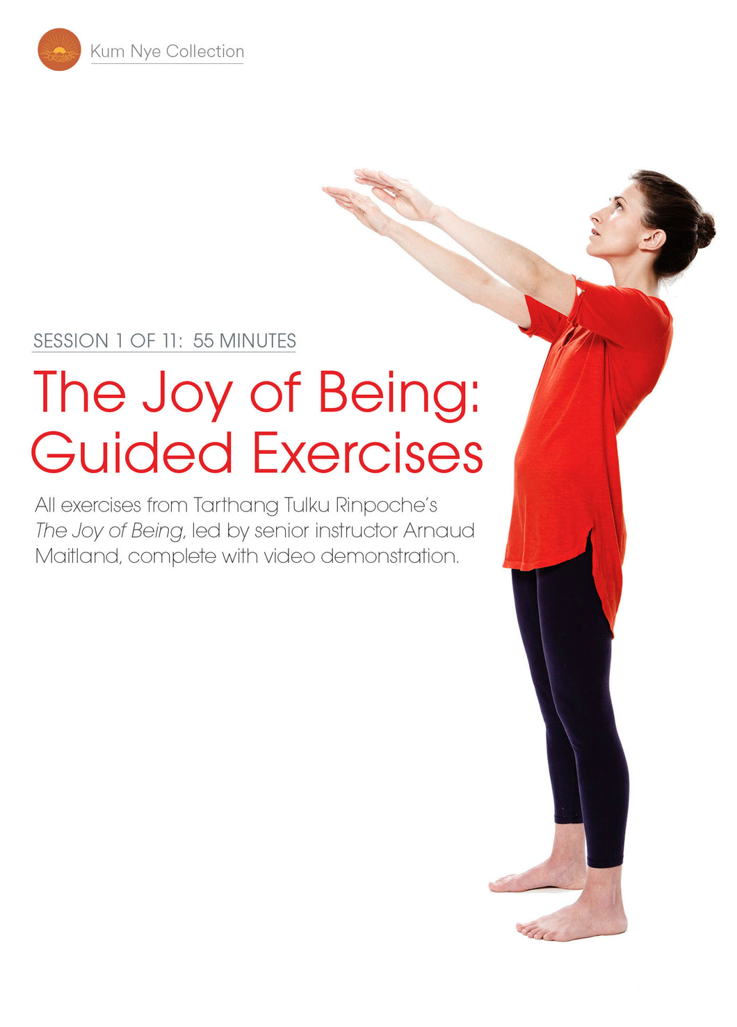 The Joy of Being; Guided Exercises, Session 1