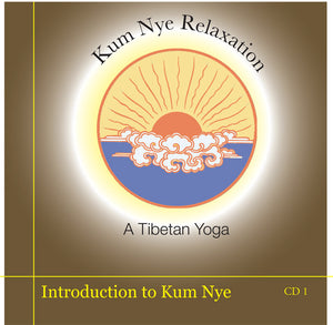 Kum Nye Guided Practices, Program One - An Introduction to Kum Nye