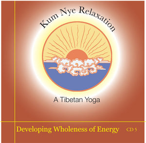 Kum Nye Guided Practices, 10 Audio Programs