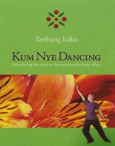 Kum Nye Dancing, Level 3 Comprehensive Training, Video Program
