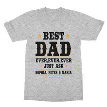 Load image into Gallery viewer, Custom Best Dad Ever T-Shirt