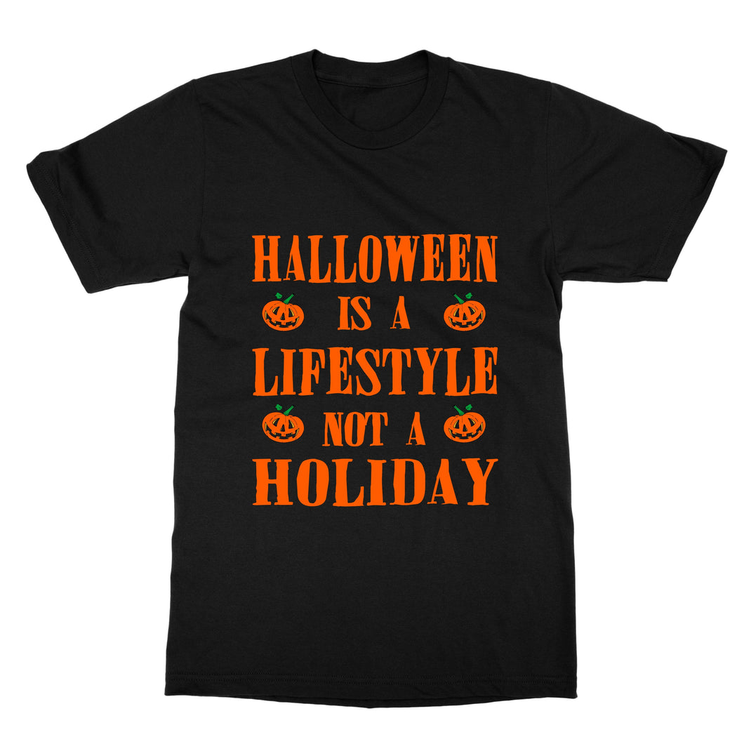 Halloween Is A Lifestyle Not A Holiday Funny T-Shirt For Men