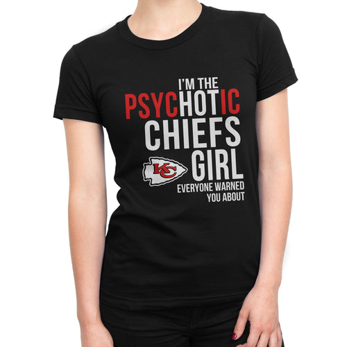 PsycHOTic  Kansas City Chiefs T-Shirt
