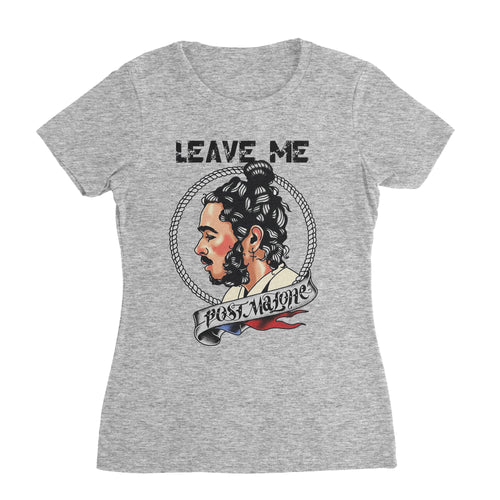 Leave Me Post Malone T-Shirt (Unisex)