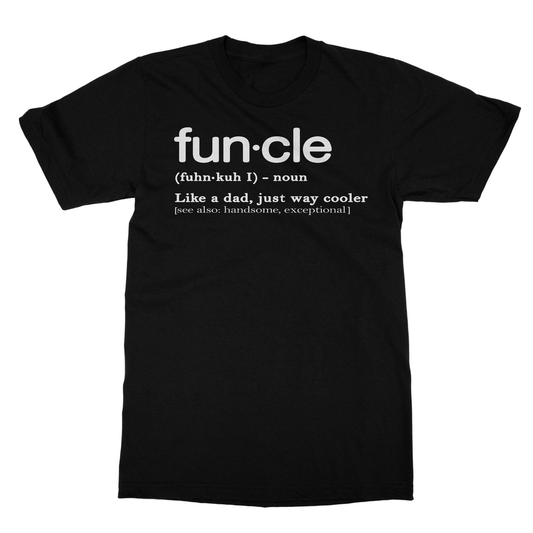 Funcle Uncle Funny Shirt (Men)