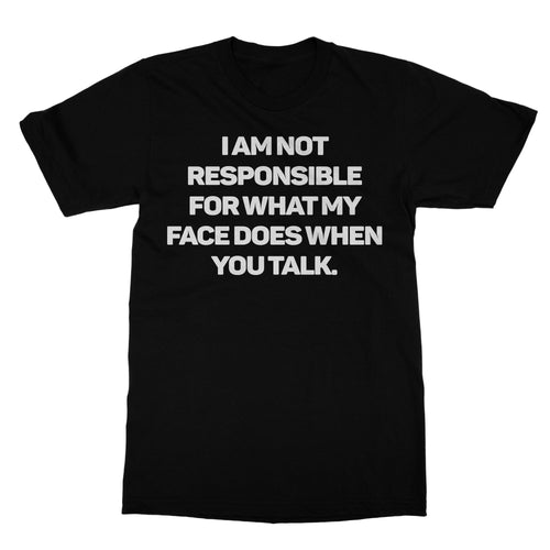 Not Responsible Funny Shirt (Men)