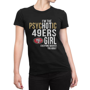 PsycHOTic San Francisco 49ers T-Shirt