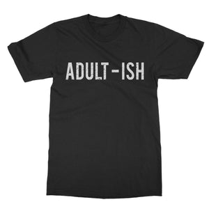 Adult-ish Funny T-Shirt For Men