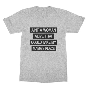 Tupac T-Shirt - Ain't No Woman Alive That Could Take My Mommas Place for Men