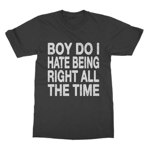 Being Right Funny T-Shirt (Men)